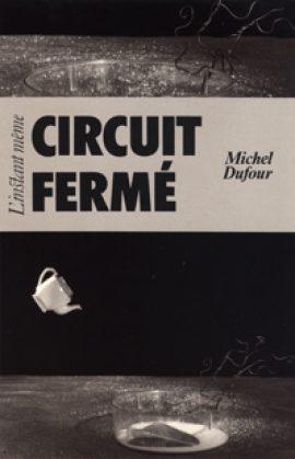 Circuit fermé