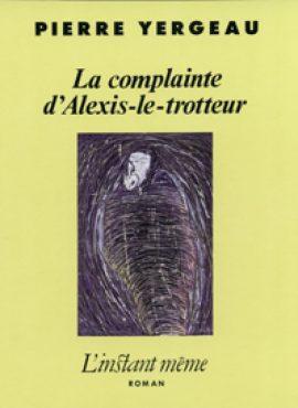 La complainte d'Alexis le trotteur