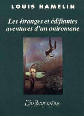 Les étranges et édifiantes aventures d'un oniromane
