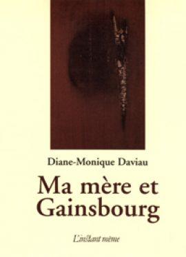 Ma mère et Gainsbourg