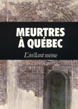 Meurtres à Québec