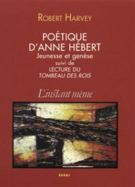 Poétique d'Anne Hébert