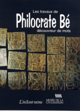 Les travaux de Philocrate Bé découvreur de mots