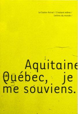 Aquitaine Québec, je me souviens