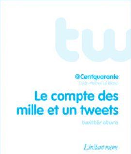 Le compte des mille et un tweets