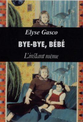 Bye-bye, bébé
